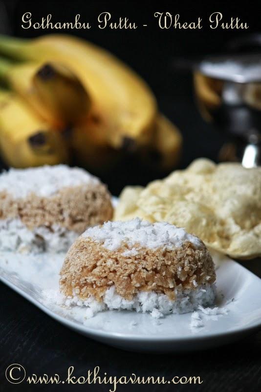 Gothambu Puttu Recipe – Wheat Puttu Recipe – Whole Wheat Steamed Cake