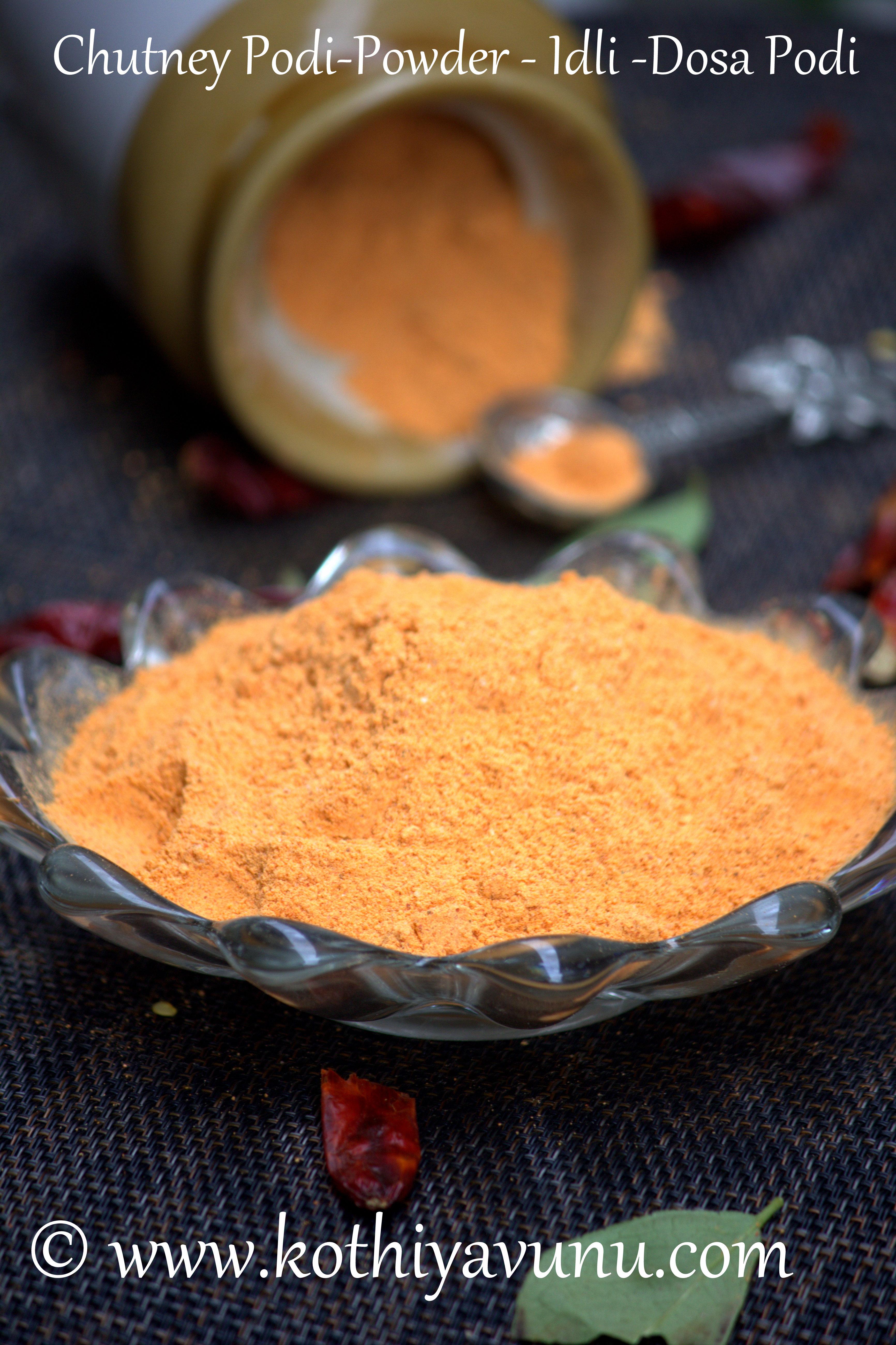 Idli Dosa Podi Chutney Powder Recipe Kothiyavunu Com